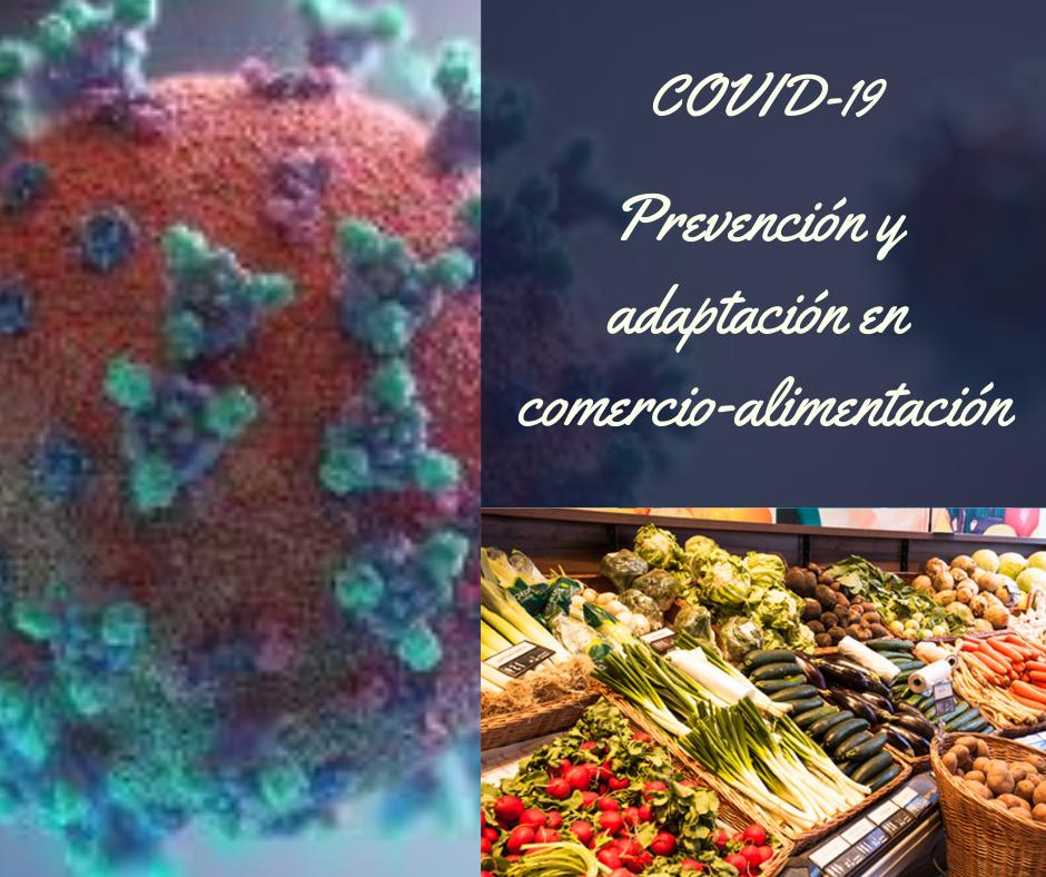 COVID-19: PREVENCIÓN Y ADAPTACIÓN EN COMERCIO-ALIMENTACIÓN